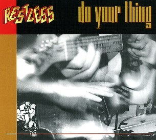 RESTLESS - Do Your Thing CD