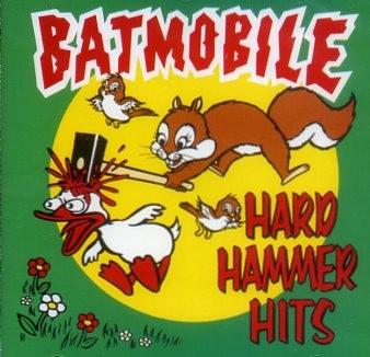 BATMOBILE - Hard Hammer Hits CD