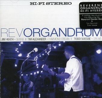 REVEREND ORGANDRUM - Hi-Fi Stereo CD