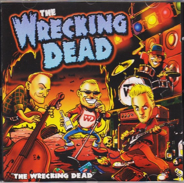 WRECKING DEAD - The Wrecking Dead CD