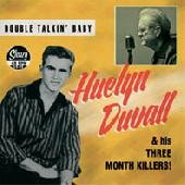 "HUELYN DUVALL AND HIS THREE MONTH KILLERS 7""EP"