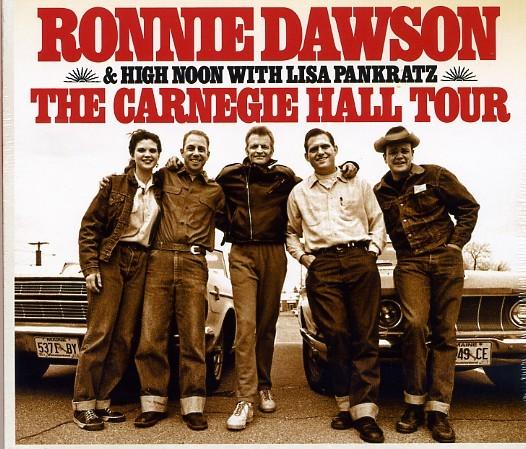 DAWSON, RONNIE & HIGH NOON - The Carnegie Hall Tour CD