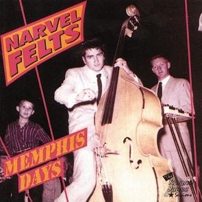 FELTS, NARVEL - Memphis Days CD
