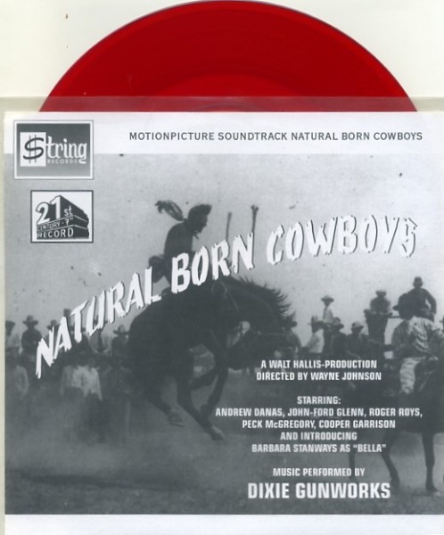 "DIXIE GUNWORKS - Natural Born Cowboys 7""EP 2nd Hand"