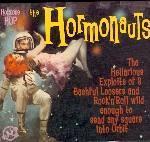 HORMONAUTS - Hormone Hop LP