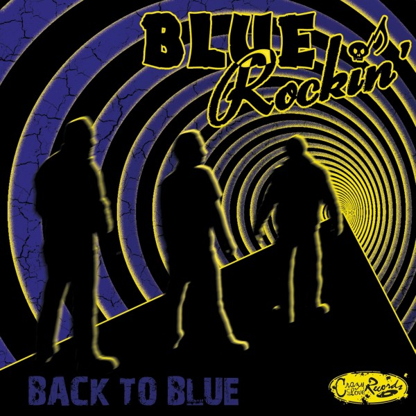 BLUE ROCKIN' - Back To Blue LP ltd. BLUE