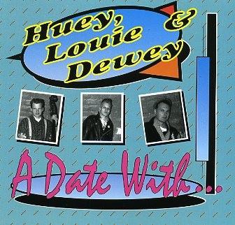 HUEY, LOUIE & DEWEY - A Date With...CD