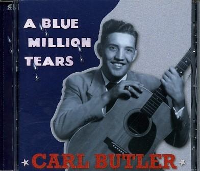 BUTLER, CARL - A Blue Million Tears CD