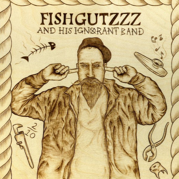 FISHGUTZZZ - And His Ignorant Band LP + CD