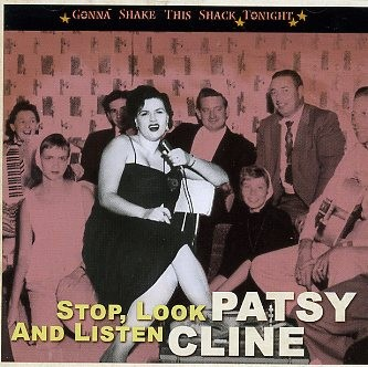 CLINE, PATSY - Stop, Look And Listen CD