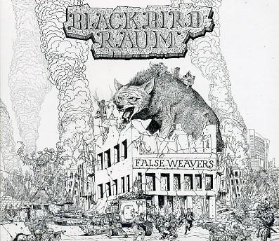BLACKBIRD RAUM - False Weavers CD