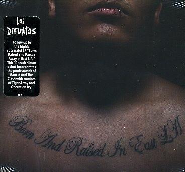 LOS DIFUNTOS-Born And Raised In East L.A. CD
