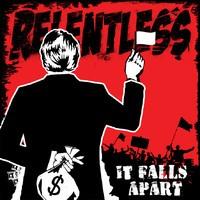 RELENTLESS - It Falls Apart LP