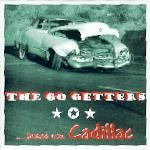 GO GETTERS - Brand New Cadillac CD-EP