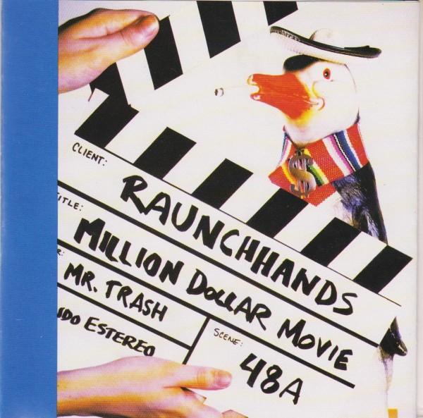 """RAUNCH HANDS - Million Dollar Movie 2 x 7"""""""
