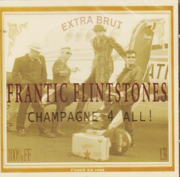 FRANTIC FLINTSTONES - Champagne For All CD