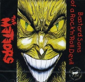 METEORS - Bastard Sons Of A Rock'n'Roll Devil CD