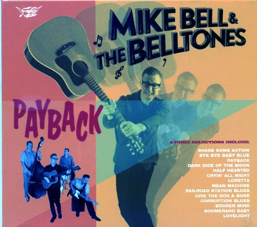 BELL, MIKE & THE BELLTONES - Payback CD