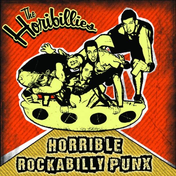 HORIBILLIES - Horrible Rockabilly Punx CD