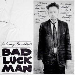 DELANEY DAVIDSON - Bad Luck Man LP + CD