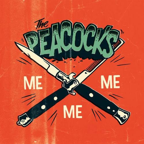 """PEACOCKS - Me Me Me 7""""EP"""
