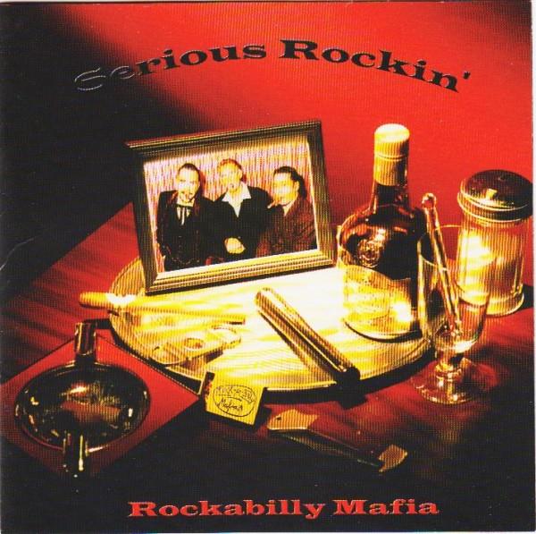 ROCKABILLY MAFIA - Serious Rockin` CD