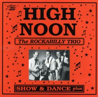 HIGH NOON - Show And Dance CD