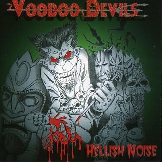 VOODOO DEVILS - Hellish Noise CD