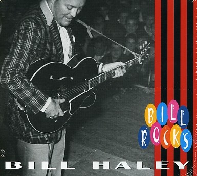 HALEY, BILL - Bill Rocks CD