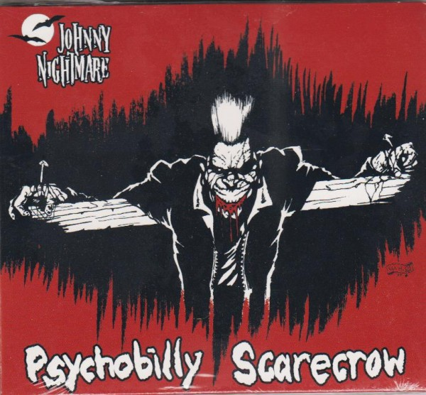 JOHNNY NIGHTMARE - Psychobilly Scarecrow CD