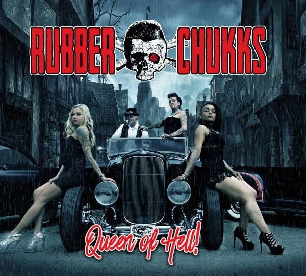 RUBBER CHUKKS - Queen Of Hell CD