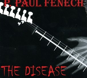 FENECH, P. PAUL - The Disease CD
