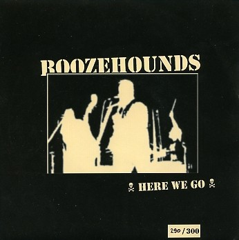 "BOOZEHOUNDS - Here We Go 7""EP"