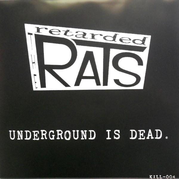 "RETARDED RATS - Underground Is Dead 7"" EP ltd. green-black vinyl"