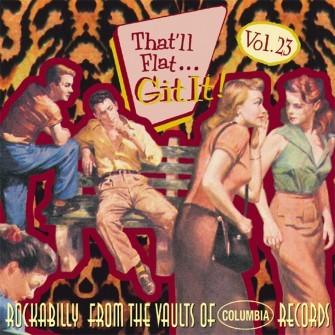 V.A. - Vol.23, That'll Flat Git It (Columbia) CD