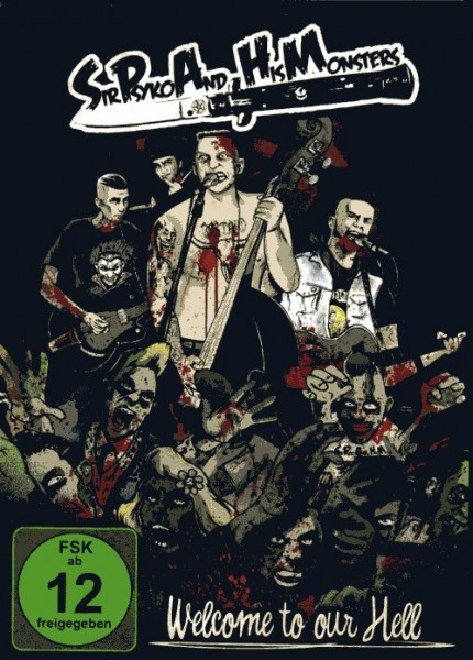 SIR PSYKO AND HIS MONSTERS - Welcome To Our Hell DVD