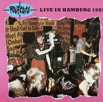 POLECATS - Live In Hamburg 1981 CD