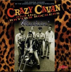 CRAZY CAVAN AND THE RHYTHM ROCKERS - Rockin' 5CD-Box