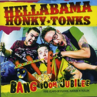 HELLABAMA HONKY TONKS - Bang Boom Jubilee CD