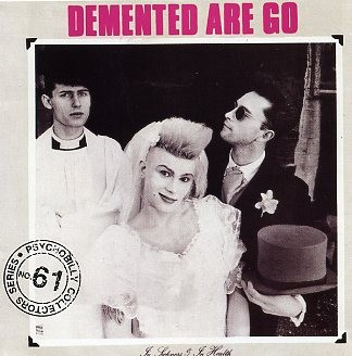 DEMENTED ARE GO - In Sickness And In Health CD