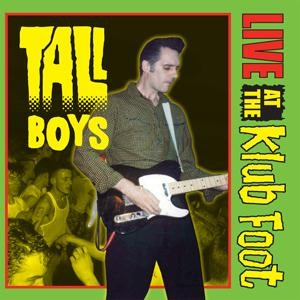 TALL BOYS - Live At The Klub Foot CD