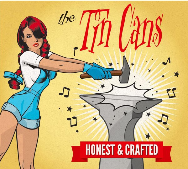 TIN CANS - Honest And Crafted CD