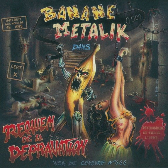 BANANE METALIK - Requiem De La Depravation CD