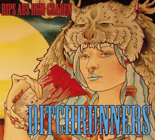 DITCHRUNNERS - Rips Aus Dem Graben CD