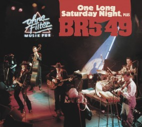 BR5-49 - One Long Saturday Night, Plus CD