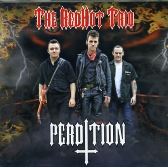 RED HOT TRIO - Perdition CD