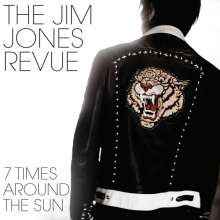 JIM JONES REVUE - 7 Times Around The Sun 7""