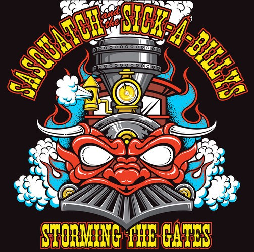 SASQUATCH AND THE SICK-A-BILLYS - Storming The Gates CD