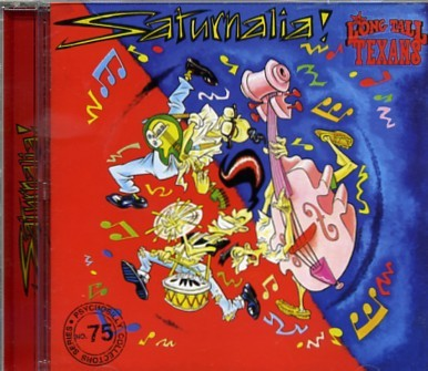 LONG TALL TEXANS - Saturnalia CD