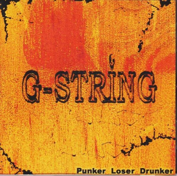 G-STRING - Punker, Loser, Drunker CD